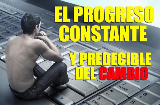 El Progreso Constante Y Predecible Del Cambio