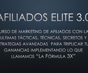 Afiliados Elite 3.0 ¿En Verdad Funciona Este Curso?