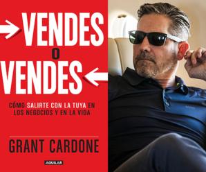 Libro Vendes o Vendes De Grant Cardone Para Descargar Gratis!